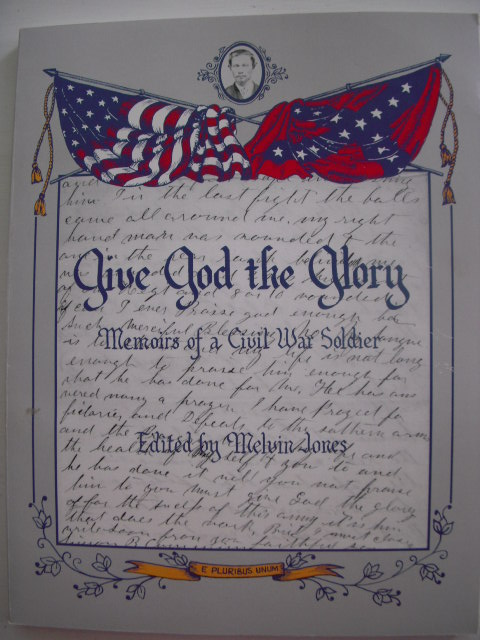 Image for Give God the Glory; Memoirs of a Civil War Soldier